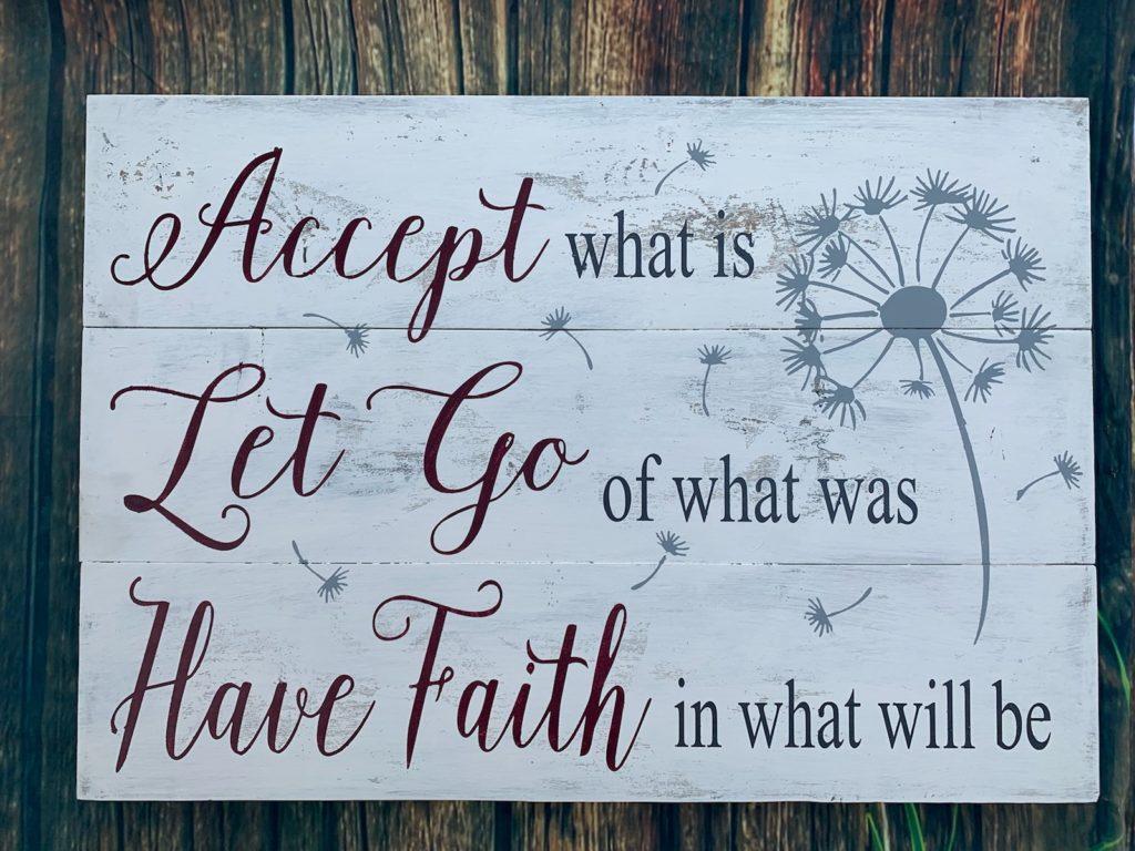 211 - Accept, Let Go, Have Faith