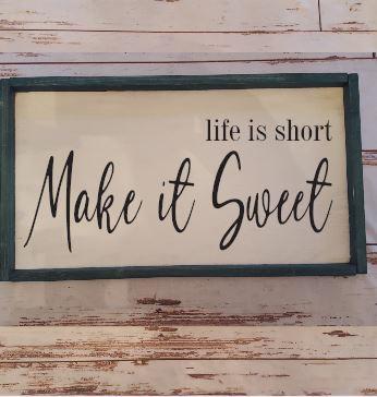 318 - Make it Sweet